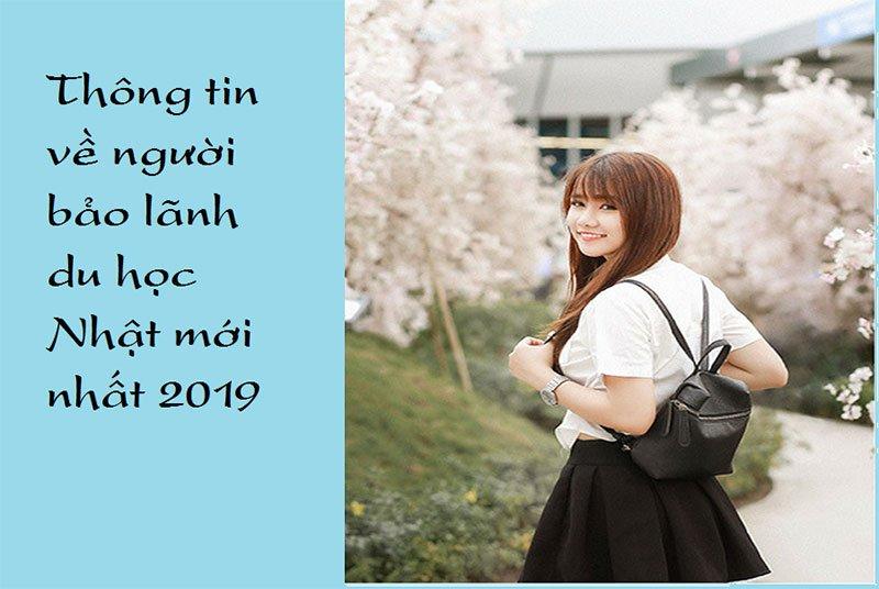 Thông tin về người bảo lãnh du học Nhật mới nhất 2019