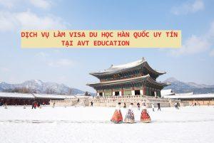 Dịch vụ làm visa du học Hàn Quốc